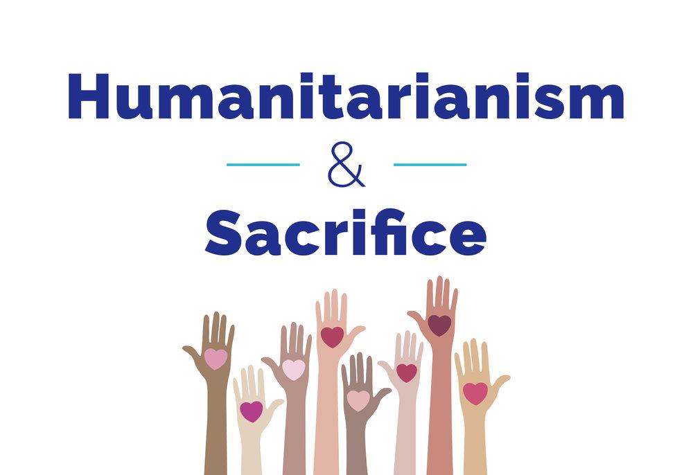 Humanitarianism and Sacrifice.jpg