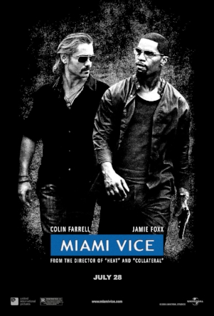 2006 Miami Vice  Shape of Things to Come, Wide Awake