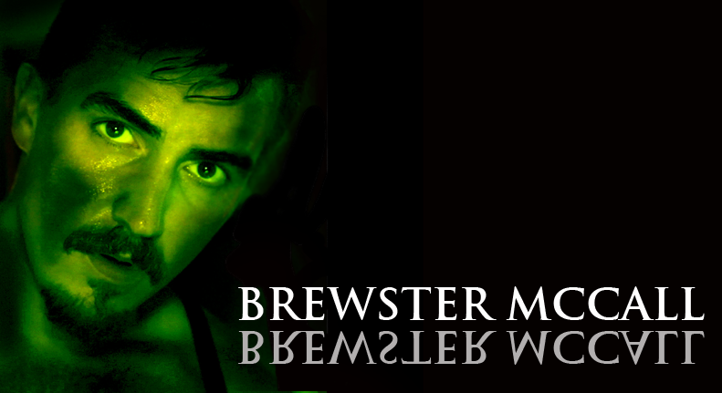 "BREWSTER MCCALL plays ""Marco Luchresi"" & ""The Demon of Dreams""  Click here for IMDB"