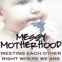 Messy-Motherhood-Button