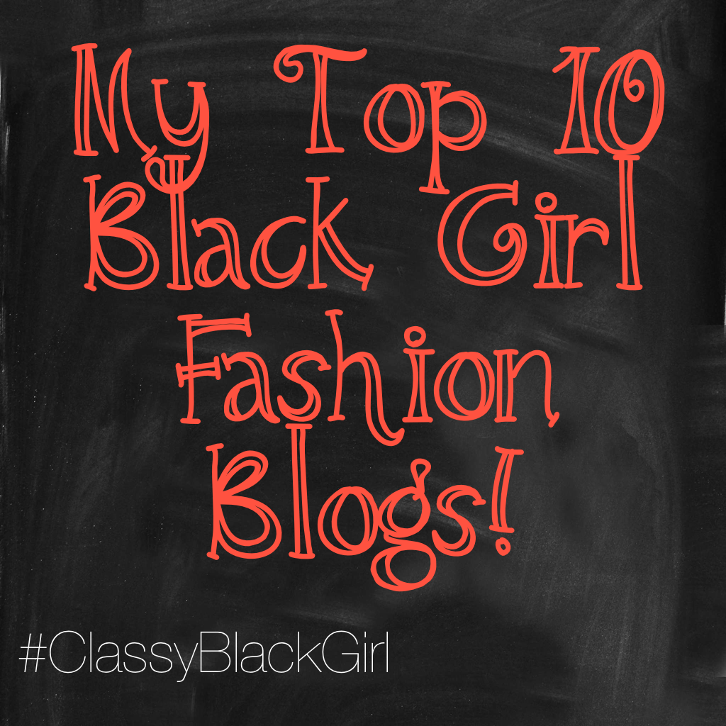 Black Girl Fashion Blogs