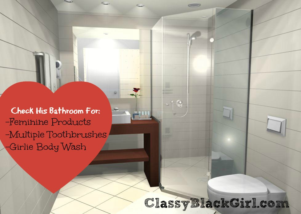 Check His Bathroom ClassyBlackGirl.com Side Chick
