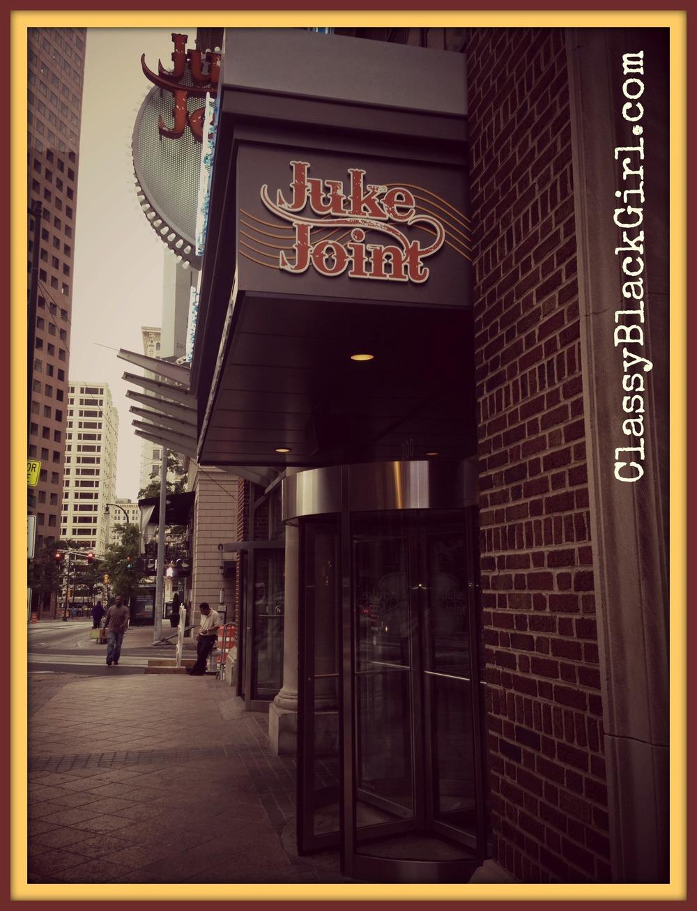 Juke Join ATL Travel Food Eat CBG201310 ClassyBlackGirl USE