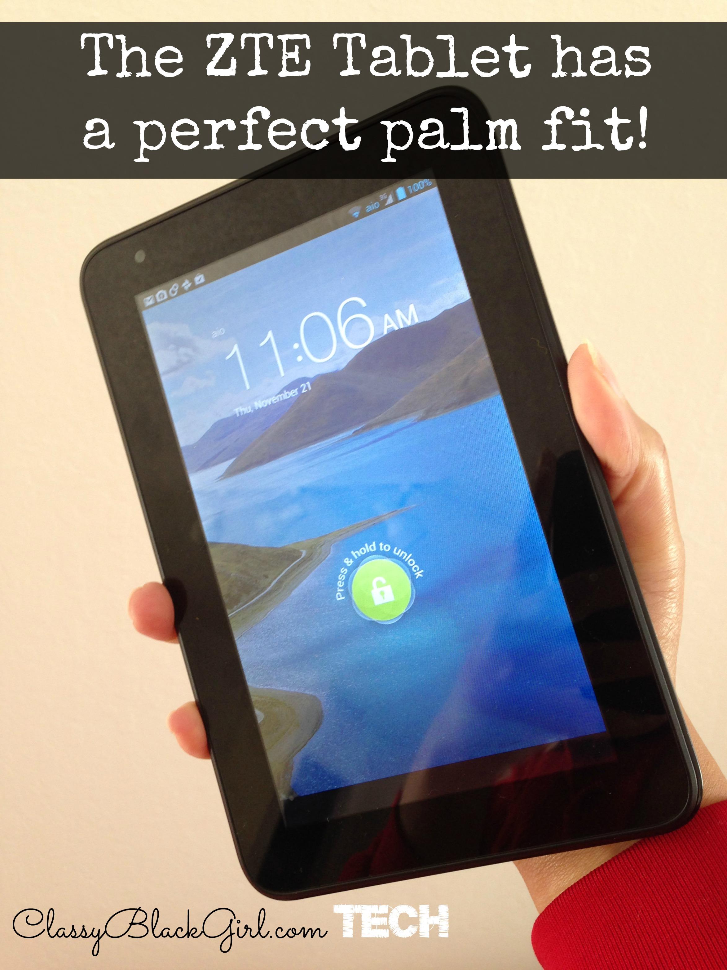 ZTE Tablet Palm Fit ClassyBlackGirl.com TECH