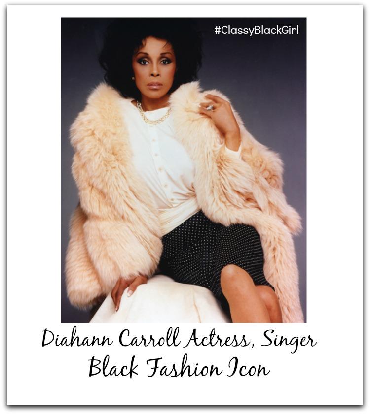 Diahann Carroll #ClassyBlackGirl Black Fashion Icons