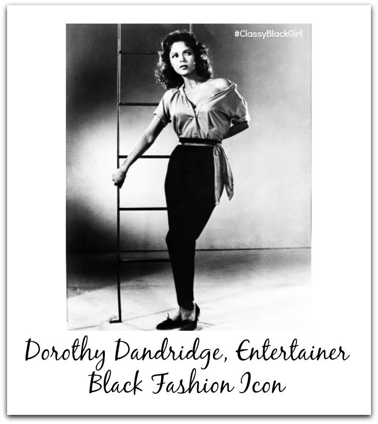 Dorothy Dandridge Black Fashion Icon Classy Black Girl Black History Month