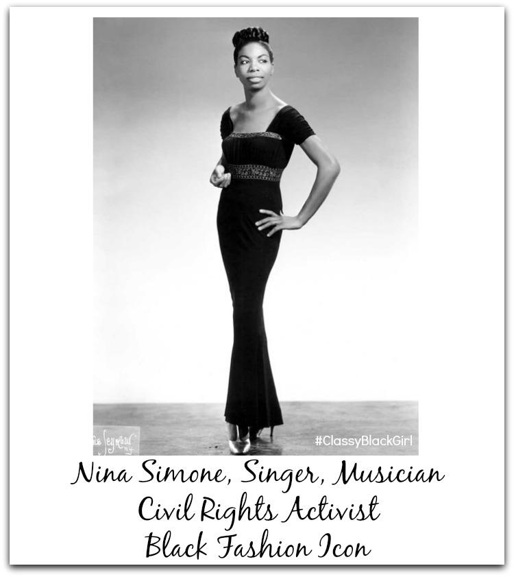 Nina Simone Classy Black Girl Black Fashion Icon Black History Month