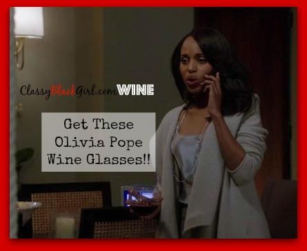 Olivia Pope Wine Glasses ClassyBlackGirl Kerry washington Red Wine