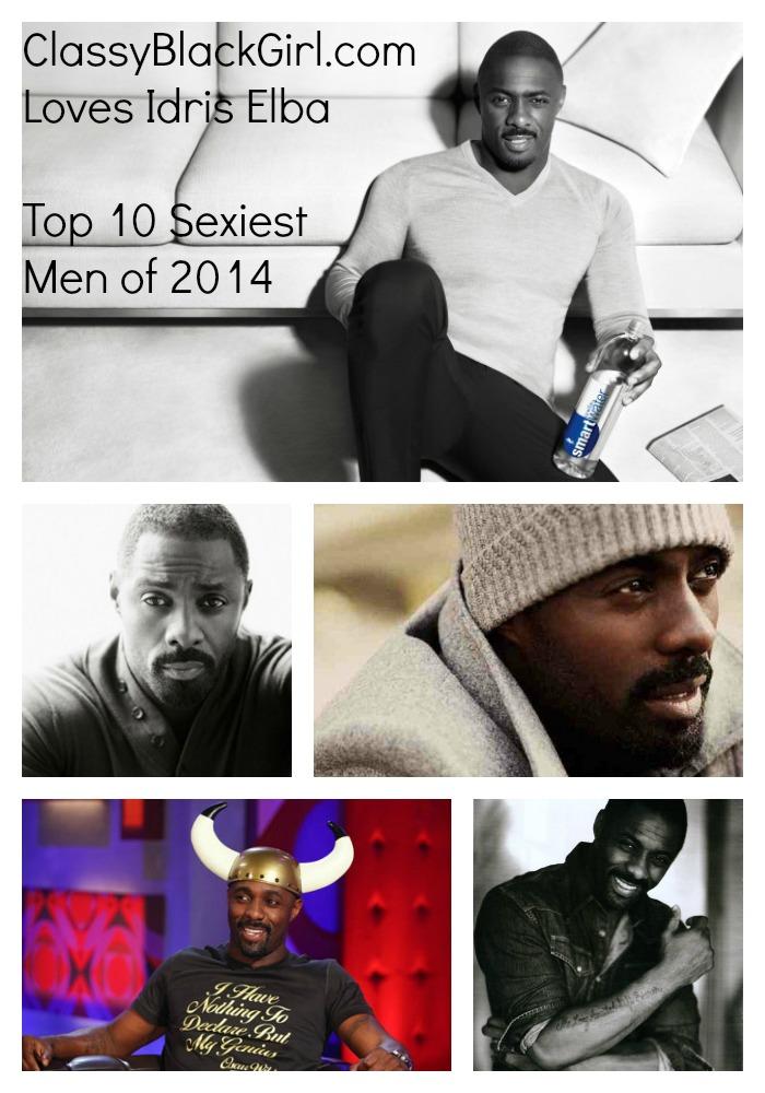 Collage Idris Elba Classy Black Girl Top 10 Sexiest Men of 2014