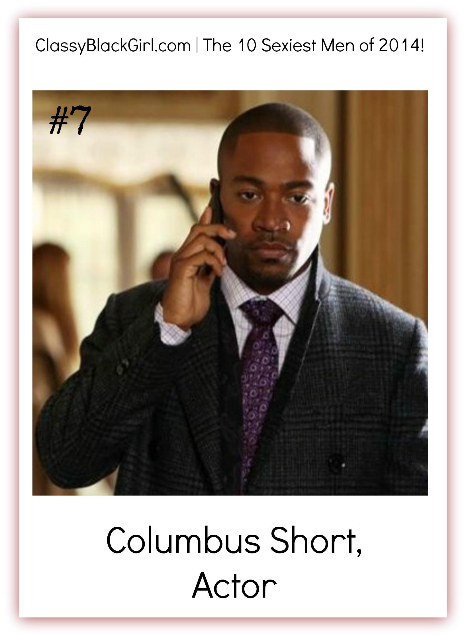 Columbus Short Classy Black Girl 10 Sexiest Men of 2014 Classy Black Girl