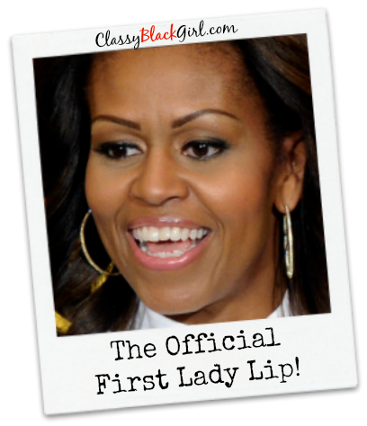 First Lady Michelle Obama Nude Lip Classy Black Girl Beauty