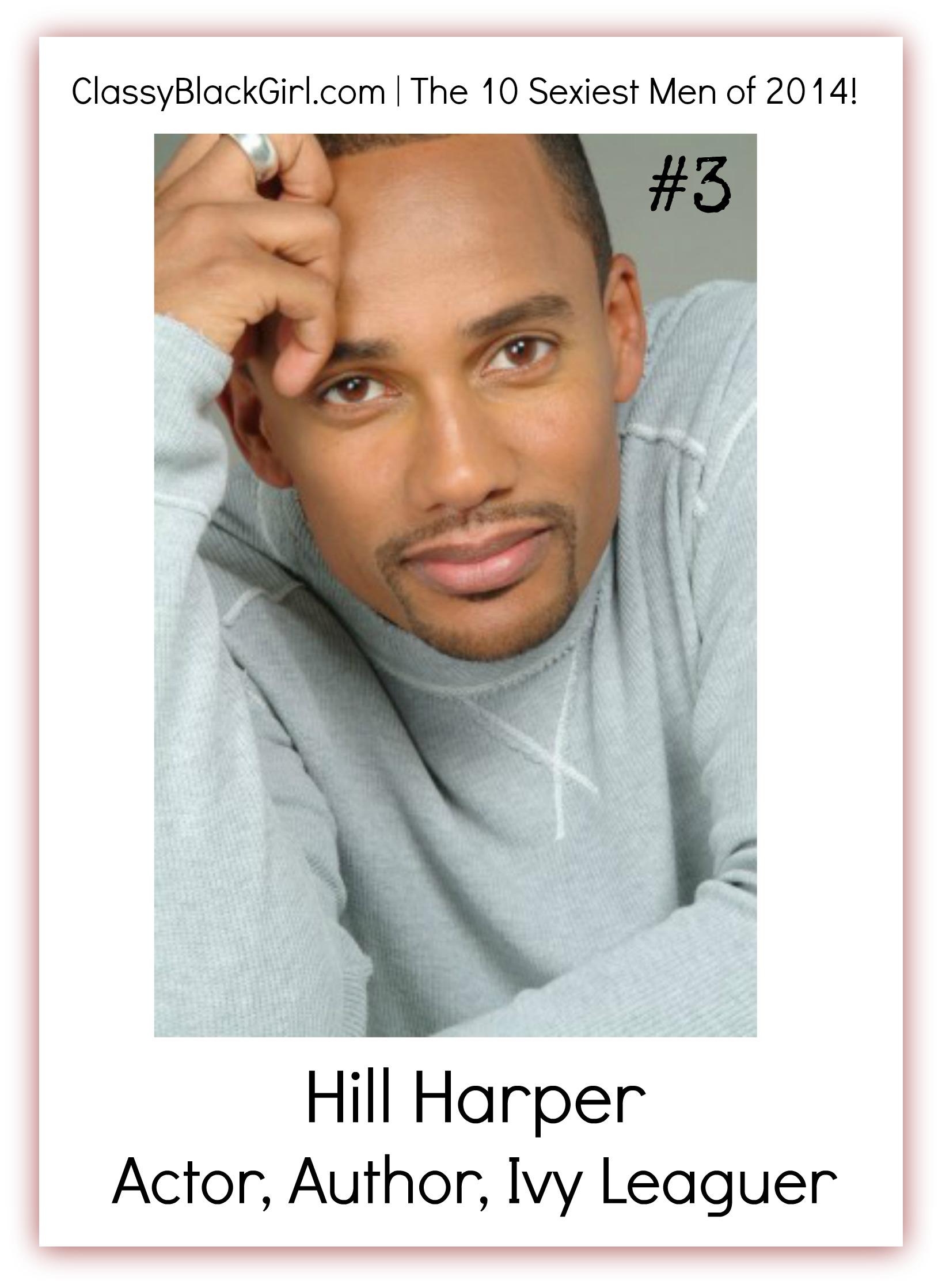 Hill Harper Classy Black Girl 10 Sexiest Men