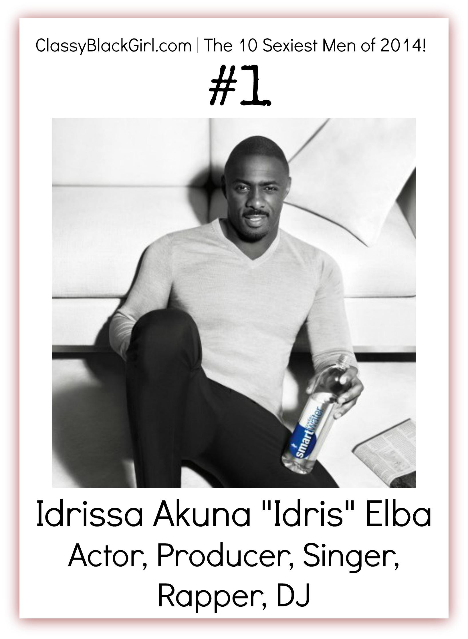 Idris Elba #ClassyBlackGirl Sexiest Men of 2014