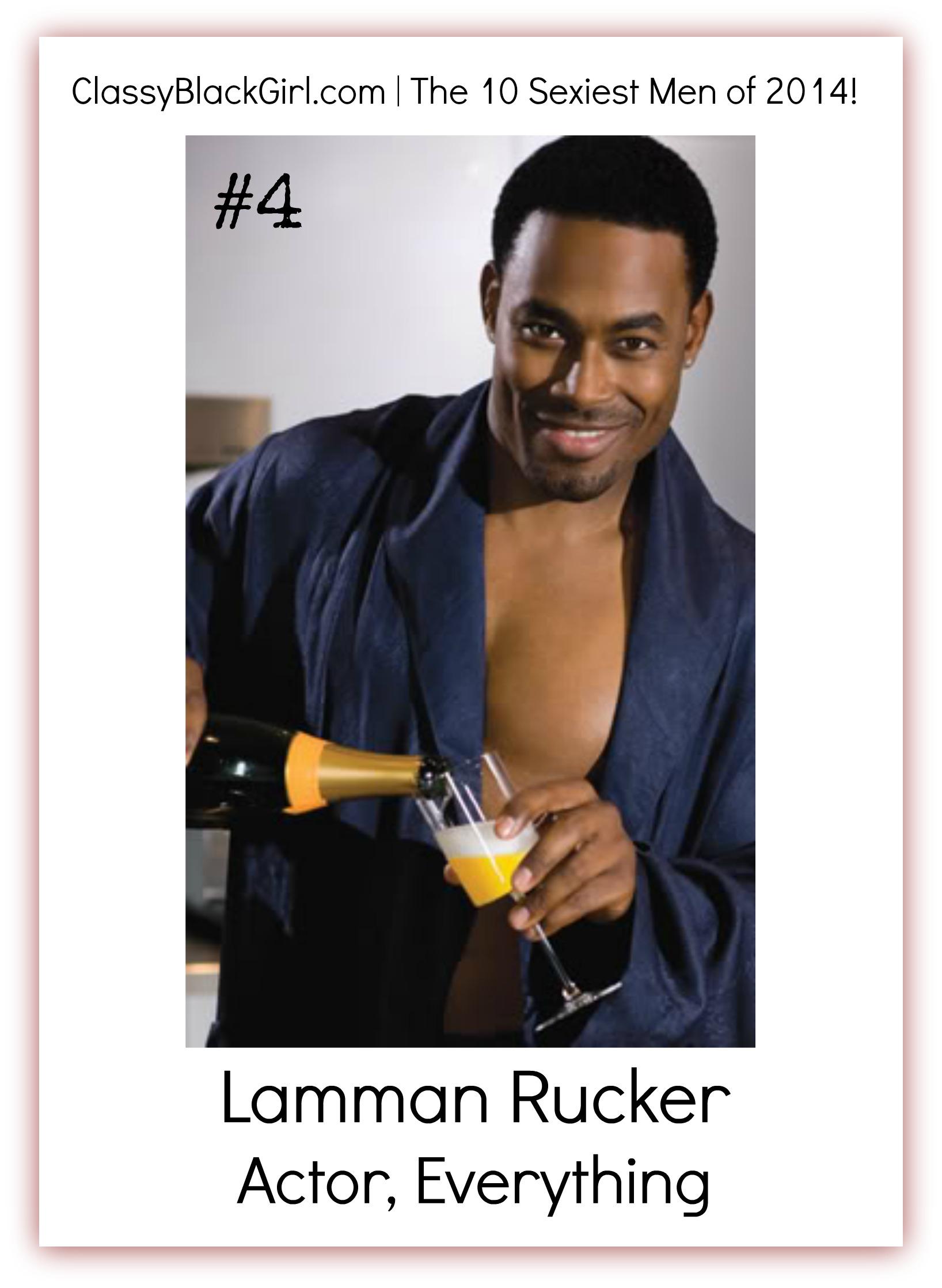 Lamman Rucker 1 Sexiest Men of 2014 Classy Black Girl