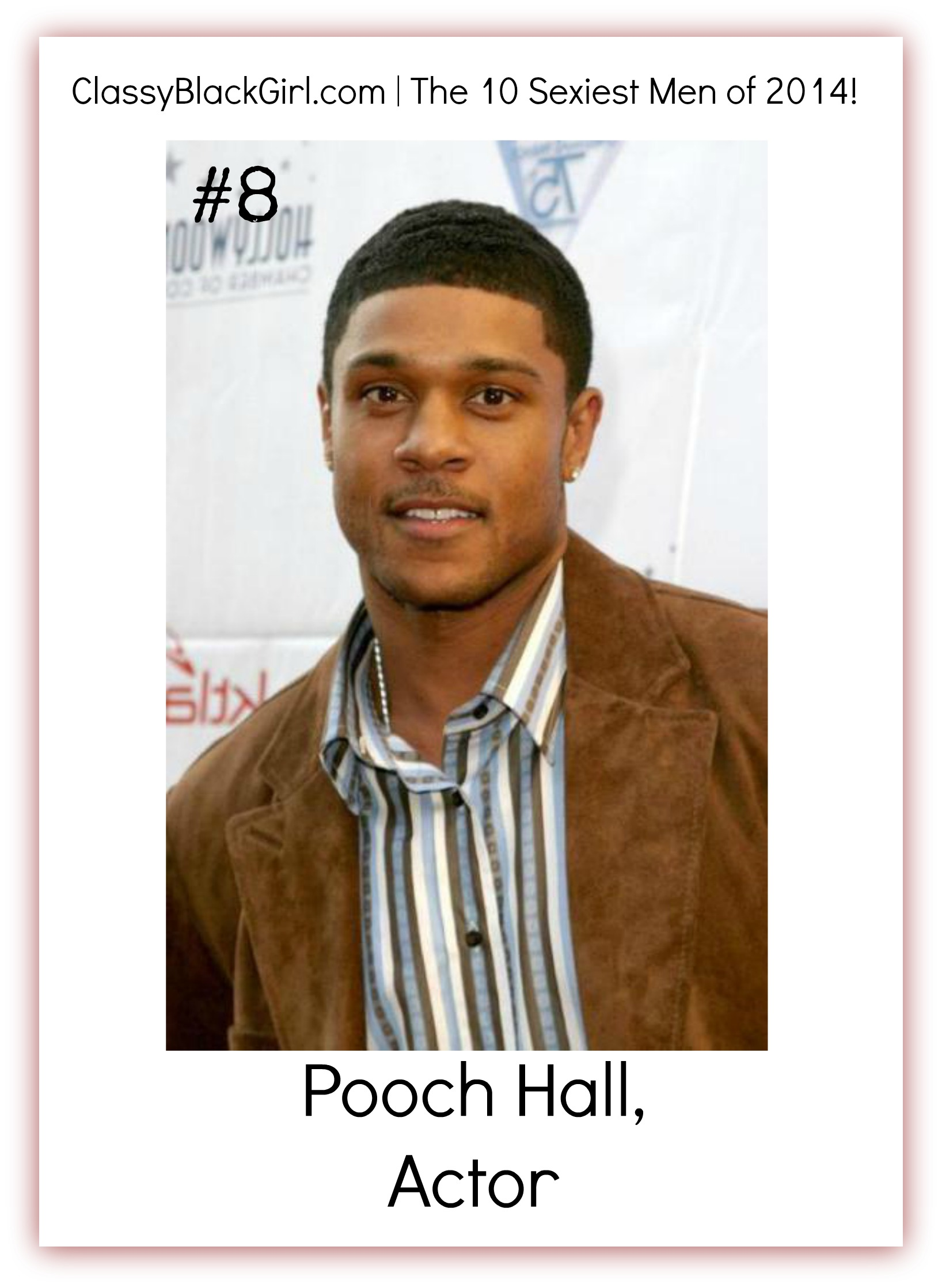 Pooch Hall The Game Football 10 Sexiest Men Classy Black Girl