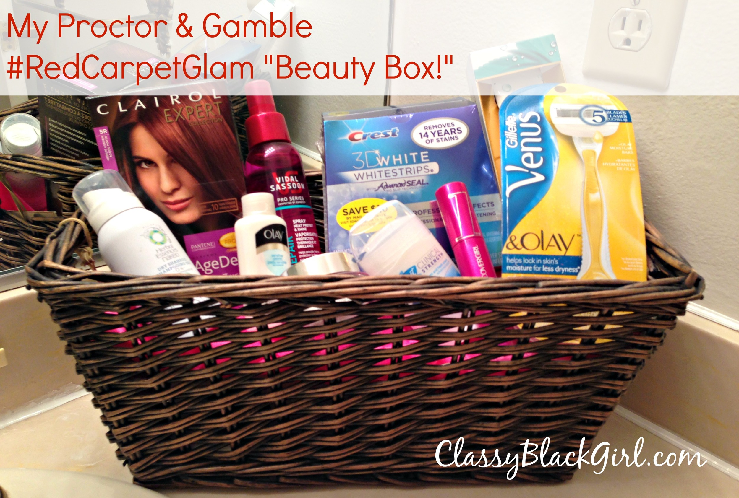 #RedCarpetGlam Beauty Box Proctor and Gamble ClassyBlackGirl #ad #sponsored
