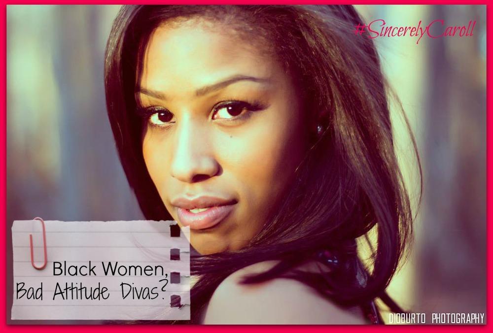Classy Black Girl Bad Attitudes Black Women Blog