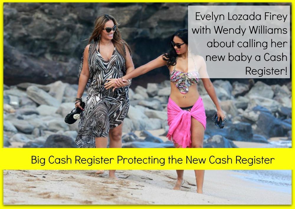 evelyn-lozada wendy williams cash register USE