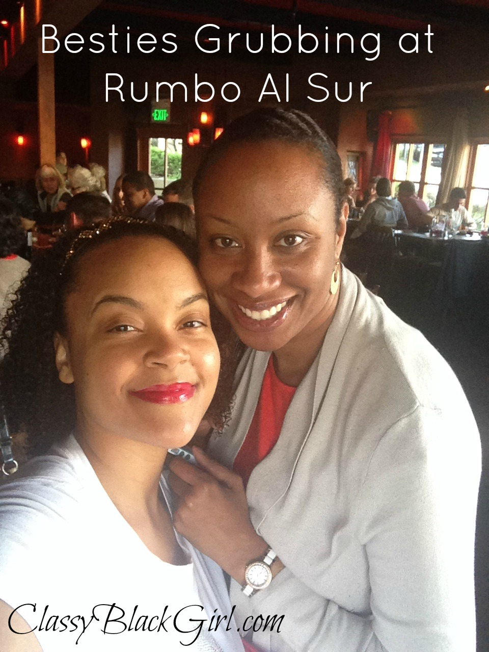 Rumbo Al Sur, Oakland, Restaurant, Food, Food Review, ClassyBlackGirl.com, Sharelle and Krystal