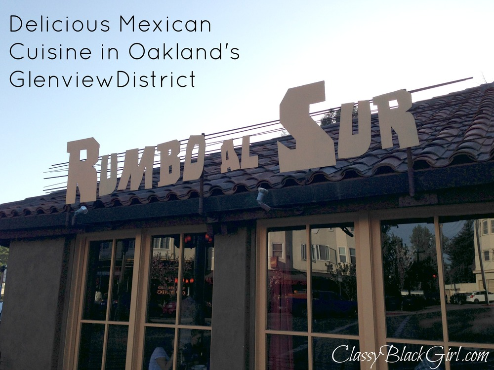 Rumbo Al Sur, Oakland, Restaurant, Food Review, ClassyBlackGirl.com, Sharelle D. Lowery, Outside