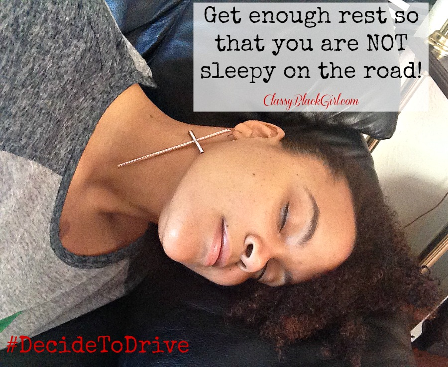 Distracted Driving, #DecideToDrive, ClassyBlackGirl, Sleepy, #CleverGirls
