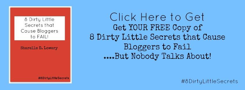 ClassyBlackGirl, Sharelle D. Lowery, Blogger101, #8DirtyLittleSecrets
