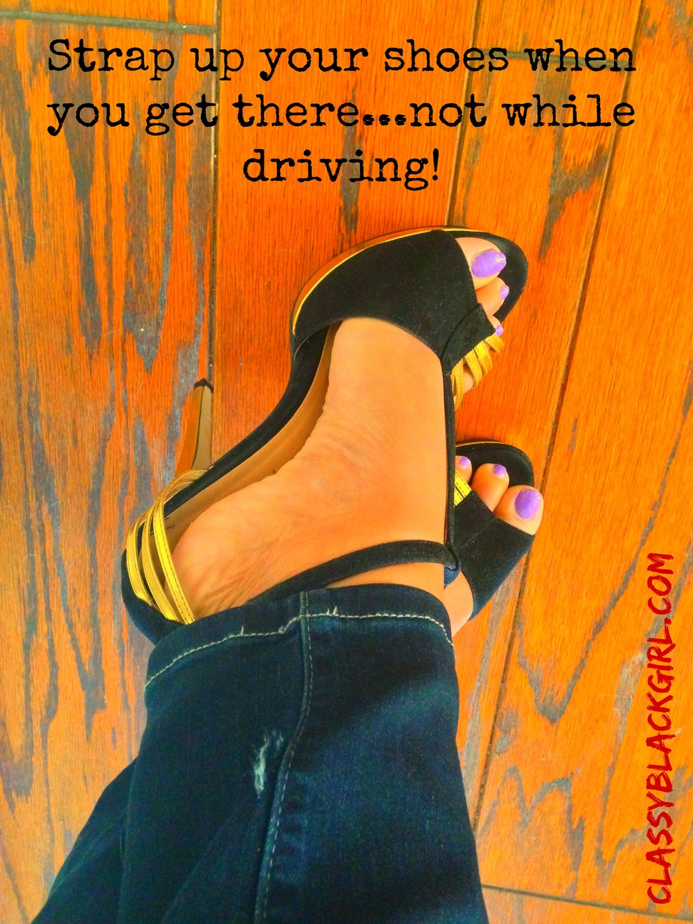 Strap Up Your Shoes, #decidetodrive, Distracted Driving