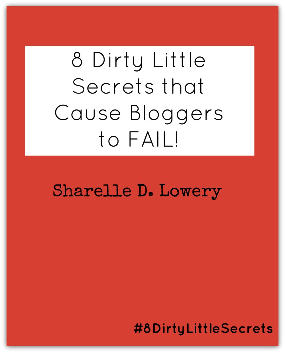 8-dirty-little-secrets-that-cause-bloggers-to-fail