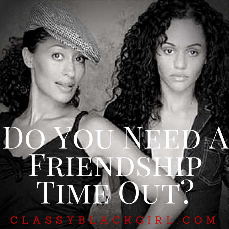 do you need a friendship timeout