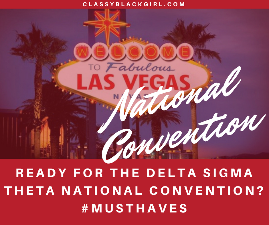 delta-sigma-theta-national-convention-list-must-haves