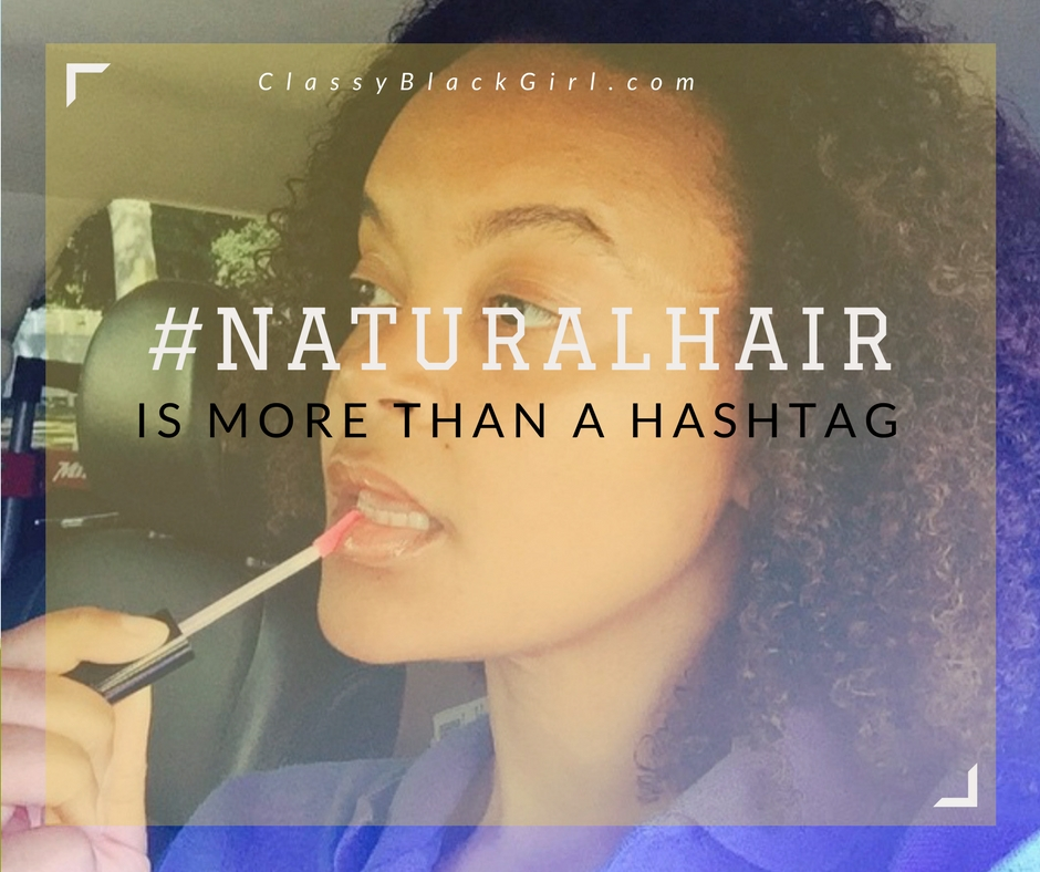 Natural-Hair-Is-More-Than-A-Hashtag