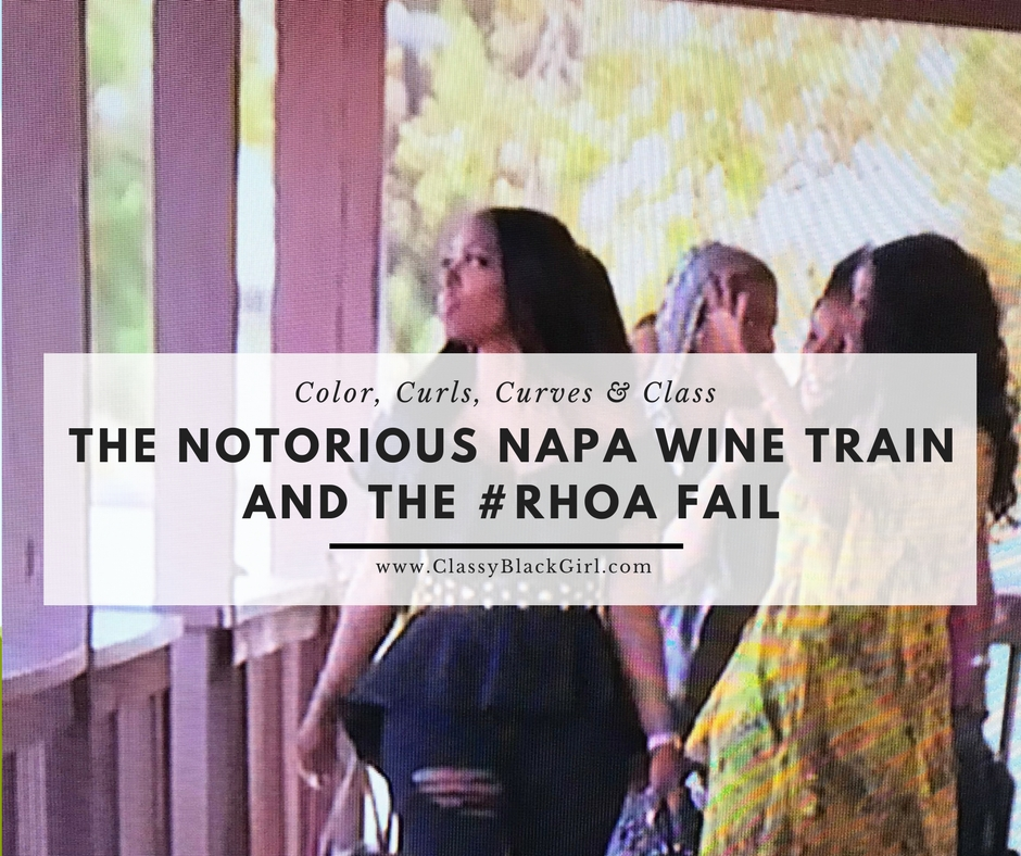 The Notorious Napa Wine Train and the #RHOA Fail.jpg