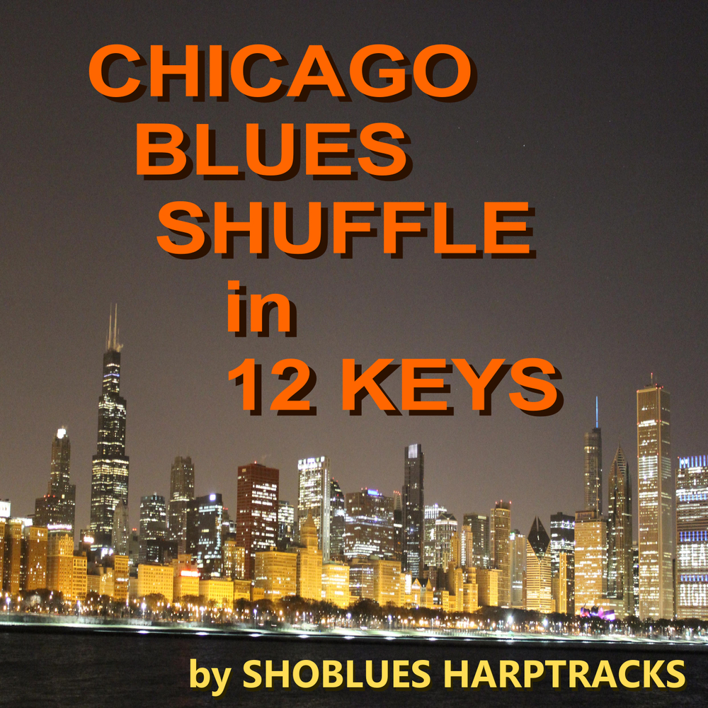 Chicago Blues Shuffle in 12 Keys / Shoblues Harptracks