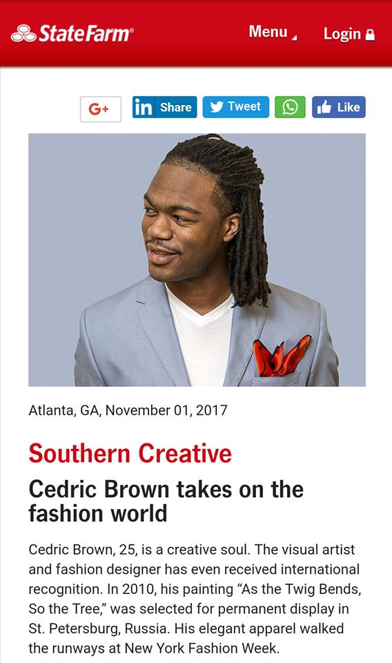 State Farm Southern Creative Cedric Brown Takes On The Fashion World Cedric Brown Collections