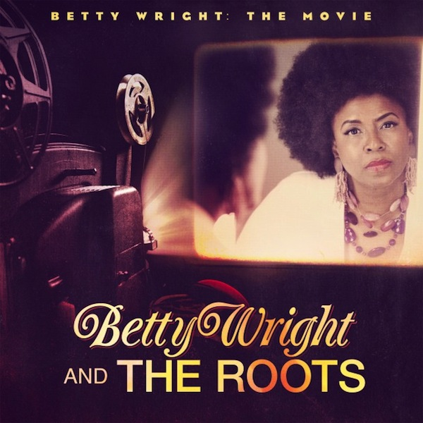 Betty Wright Movie