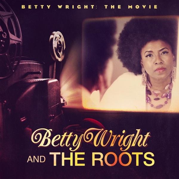Betty Wright Movie