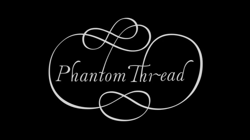 phantom-thread-title-card.jpg