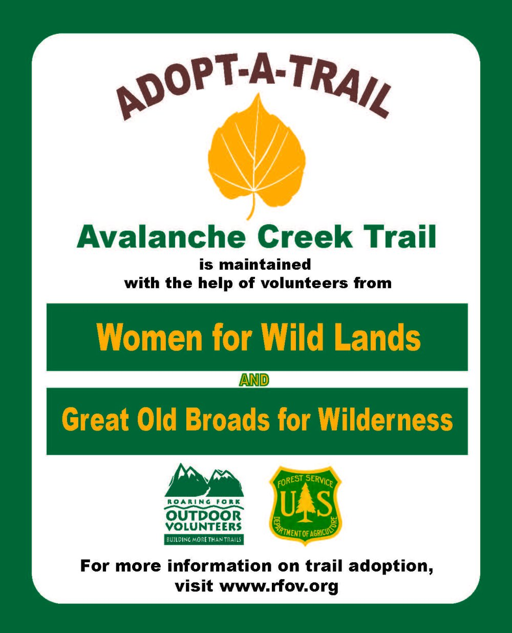 Volunteer groups, organizations, businesses, & individuals will be offered segments of the trail to adopt