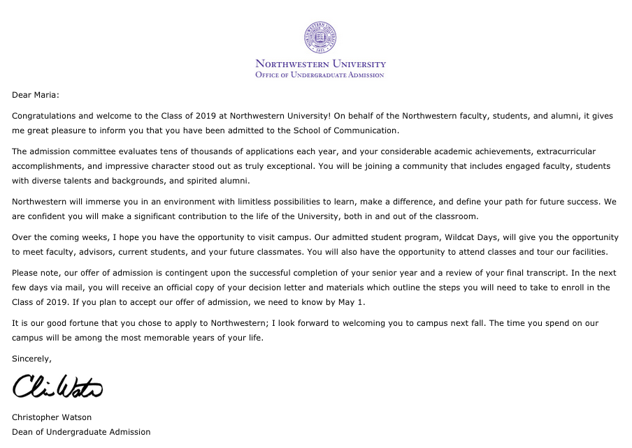 I have been accepted to Northwestern University to study Radio / Television / Film at their School of Communication.