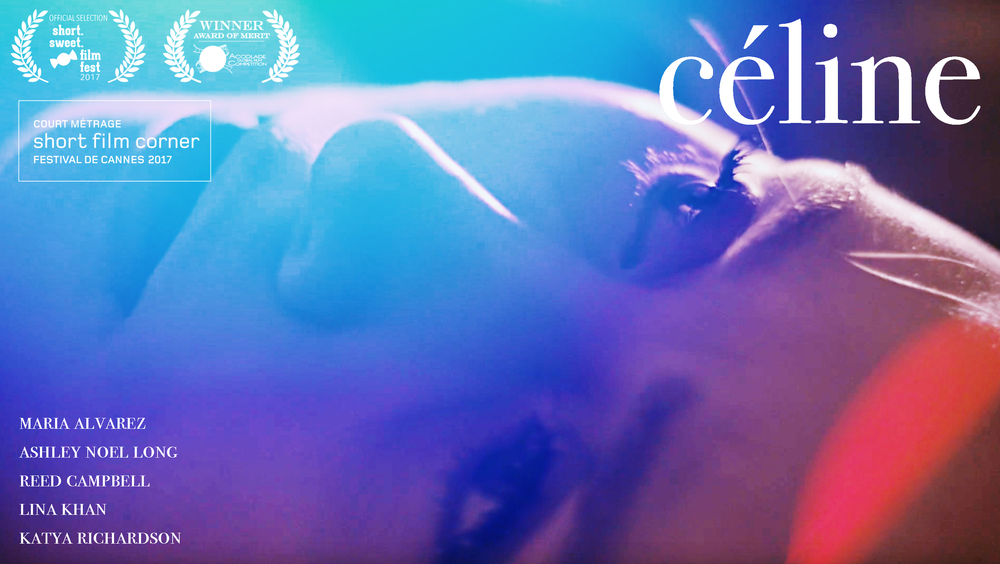 """Céline"" will be screening at the 2017 Cannes Short Film Corner from May 22-28th. I will be traveling to France to attend the festival."