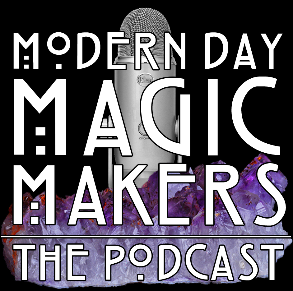 modern day magic makers podcast bright.jpg