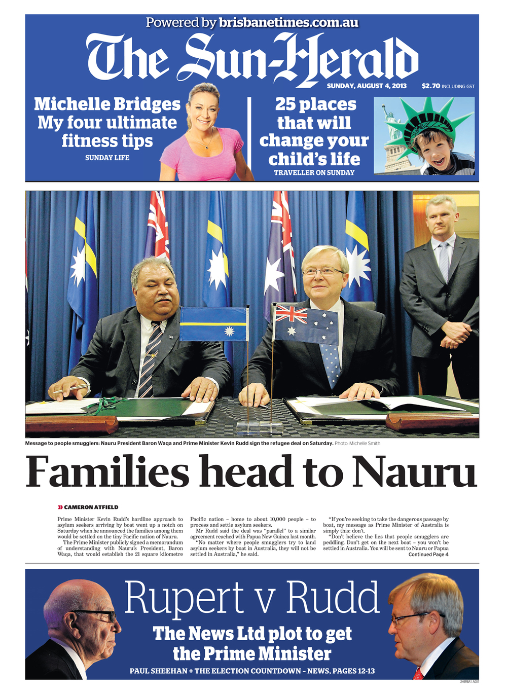Nauru President Baron Waqa and Prime Minister Kevin Rudd signed a memorandum of understanding to deter people smugglers.