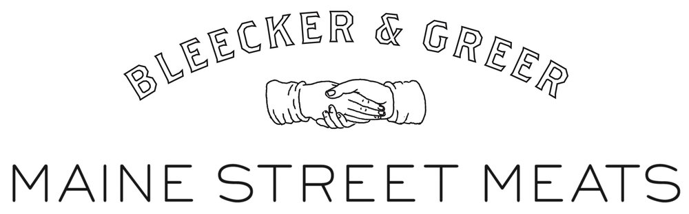 Bleecker & Greer: Maine Street Meats