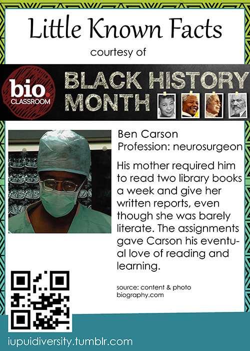 Starting off our week of Little Known Facts for Black History Month, we present Ben Carson.    Did you know about this influential figure?