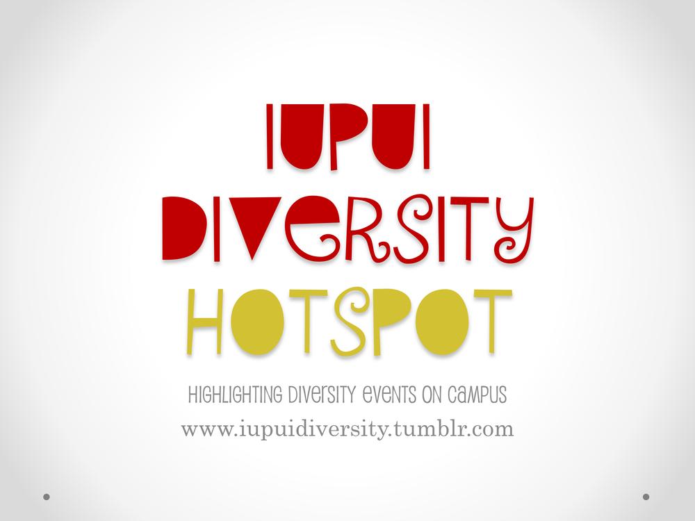 IUPUI Diversity Hotspot PR Powerpoint-1.png