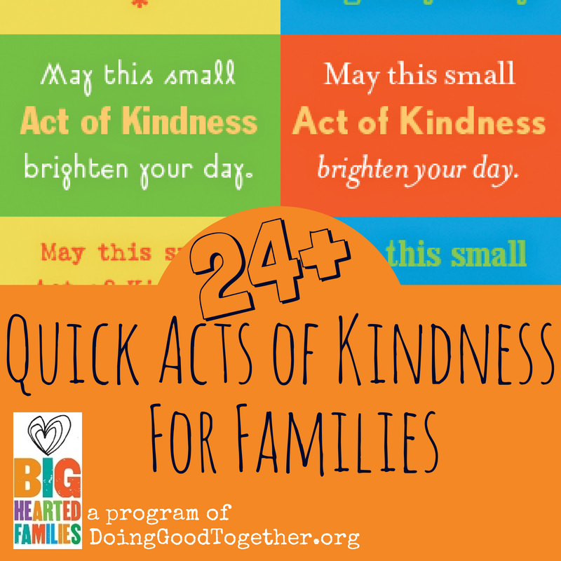 with printable kindnes cards & reflection questions from Big-Hearted Families, a program of DoingGoodTogether.org