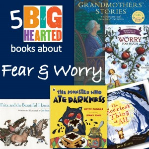 Top 5 Books about Fear and Worry