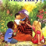 Miss Tizzy by Libba Moore Gray