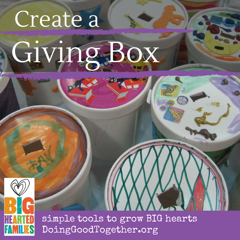 Create a giving box and support a cause you love with Big-Hearted Families™