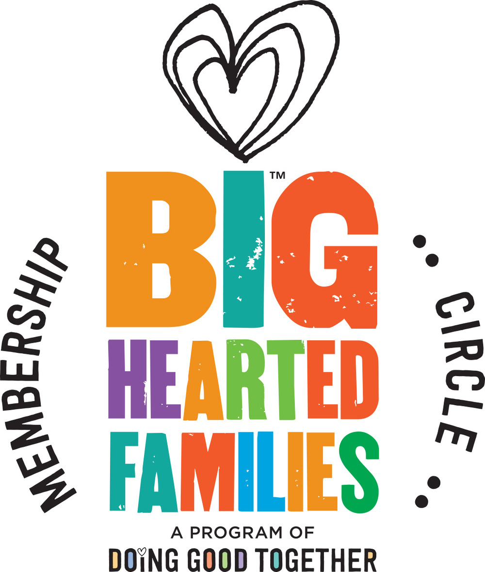 Big-Hearted Families™ Membership Circle